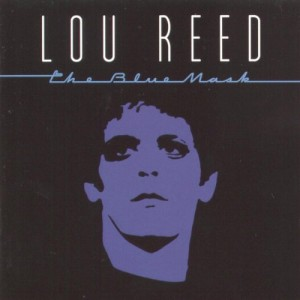 Lou Reed, The Blue Mask
