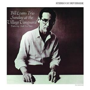 Bill Evans Trio, Sunday at the Village Vanguard