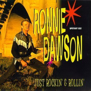 Ronnie Dawson: Just Rockin' & Rollin'