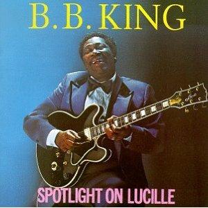 B.B. King, Spotlight on Lucille