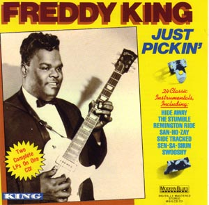 Freddy King, Just Pickin'