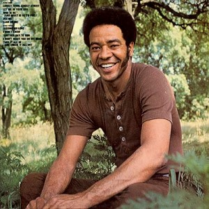 Bill Withers Ain't No Sunshine