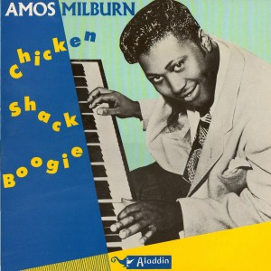 Amos Milburn chicken shack